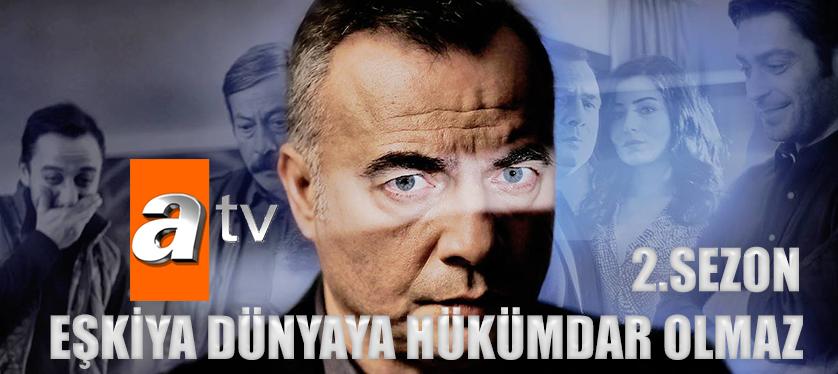 Eşkiya Dünyaya Hükümdar Olmaz izle - 2.Sezon ATV